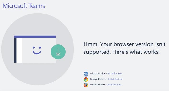 サポートされていないMicrosoftTeamsブラウザを修正