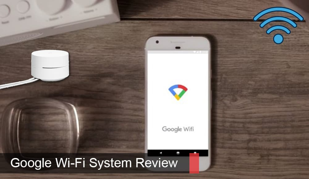 GoogleWi-Fiシステムレビュー